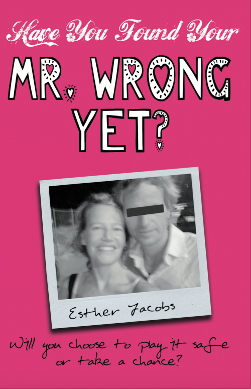 Have You Found Your Mr. Wrong Yet?